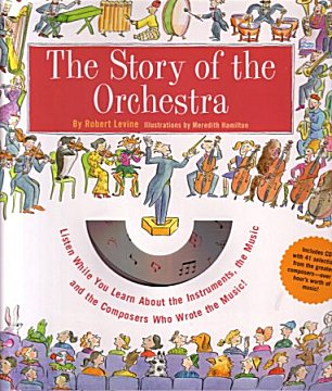 Childrens Books - Story of the Orchestra with CD