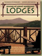Dining at Great American Lodges Menus and Music by Sharon OConnor