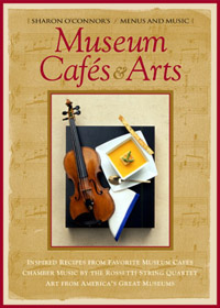 Museum Cafes & Arts Menus and Music by Sharon OConnor