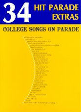 College Songs on Parade - 34 Hit Parade Extras - Fight Songs