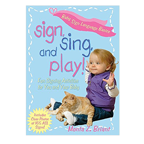 Sign Sing and Play by Monta Briant
