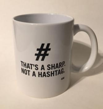 That's a Sharp, Not a Hashtag inscribed on white coffee mug