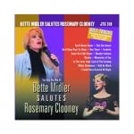 Bette Midler Salutes Rosemary Clooney
