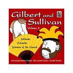Gilbert and Sullivan Volume 2