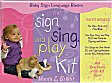 The Sign, Sing and Play Kit