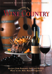Tasting the Wine Country Menus and Music by Sharon OConnor